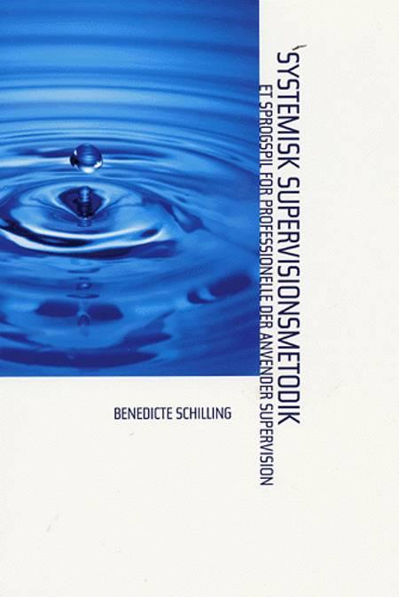 Systemisk supervisionsmetodik af Benedicte Schilling