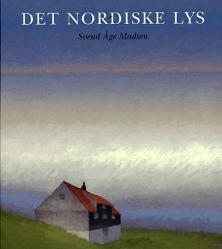 Det nordiske lys af Svend Åge Madsen