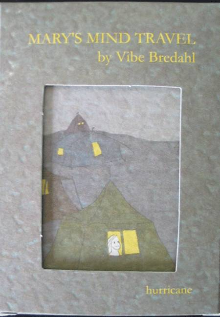 MARY'S MIND TRAVEL af Vibe Bredahl