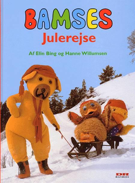 Bamses julerejse af Hanne Willumsen og Elin Bing