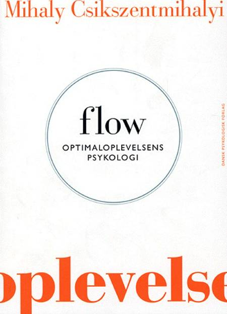 Flow af Mihaly Csikszentmihalyi