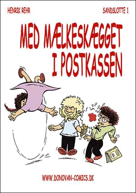Med mælkeskægget i postkassen af Henrik Rehr