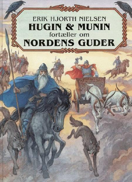 Hugin & Munin fortæller om Nordens guder af Erik Hjorth Nielsen