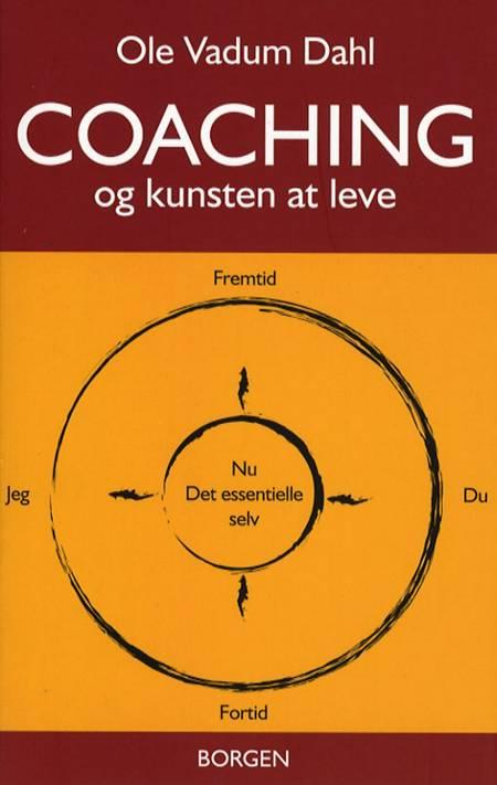 Coaching - og kunsten at leve af Ole Vadum Dahl
