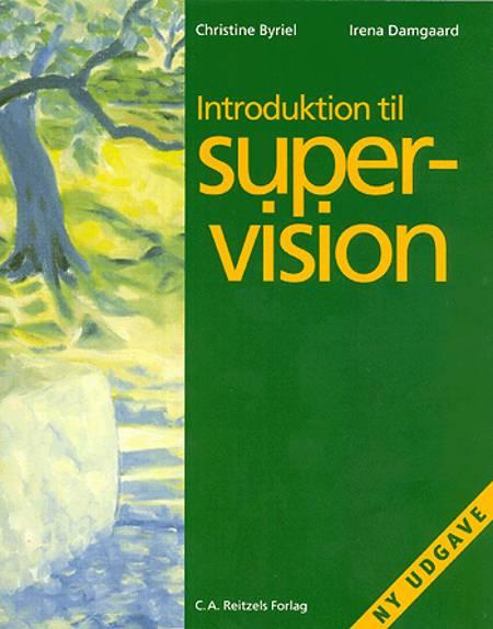 Introduktion til supervision af Christine Byriel og Irena Damgaard