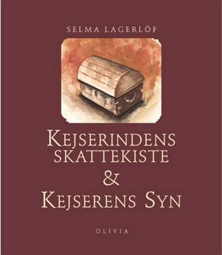Kejserindens skattekiste af Selma Lagerlöf