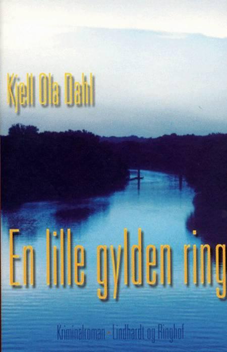 En lille gylden ring af Kjell Ola Dahl