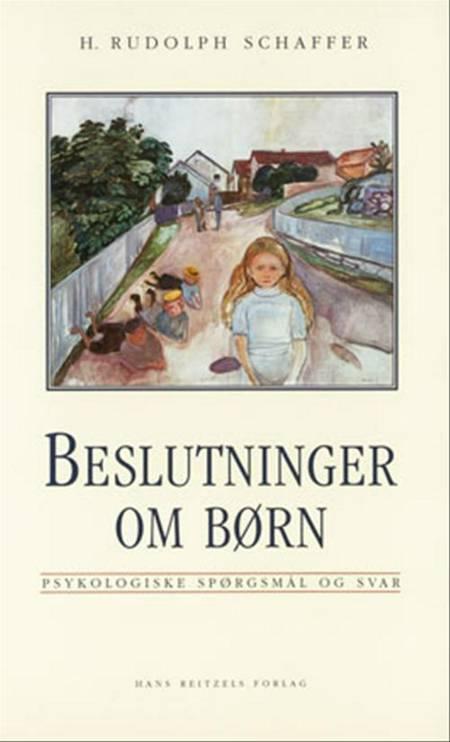 Beslutninger om børn af H. R. Schaffer og H. Rudolph Schaffer