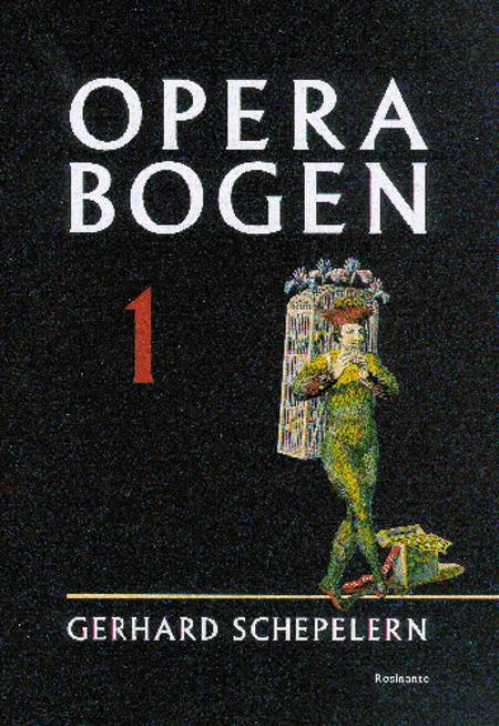 Operabogen af Gerhard Schepelern
