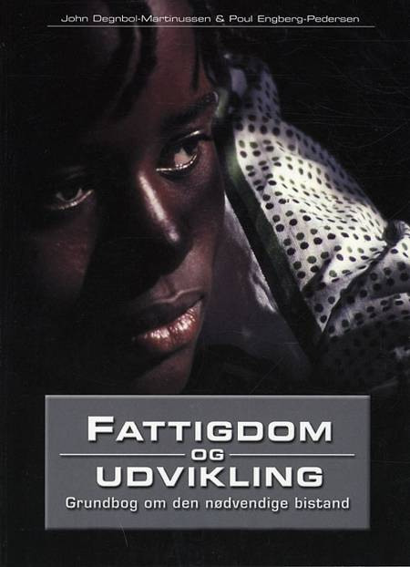 Fattigdom og udvikling af John Degnbol Martinussen og Poul Engberg Pedersen
