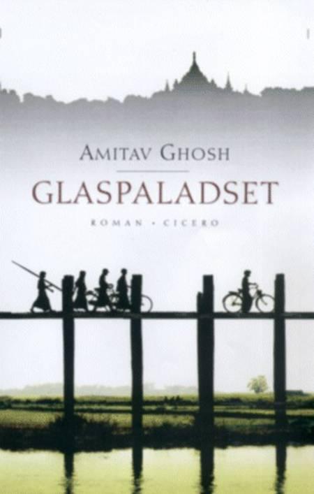 Glaspaladset af Amitav Ghosh