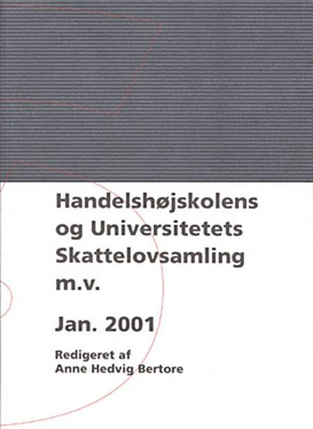 Handelshøjskolens og Universitetets Skattelovsamling m.v. af Anne Hedvig Bertore
