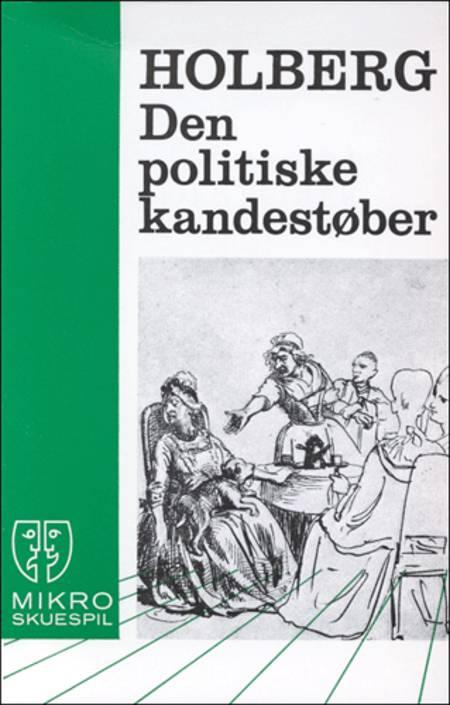 Den politiske kandestøber af Ludvig Holberg