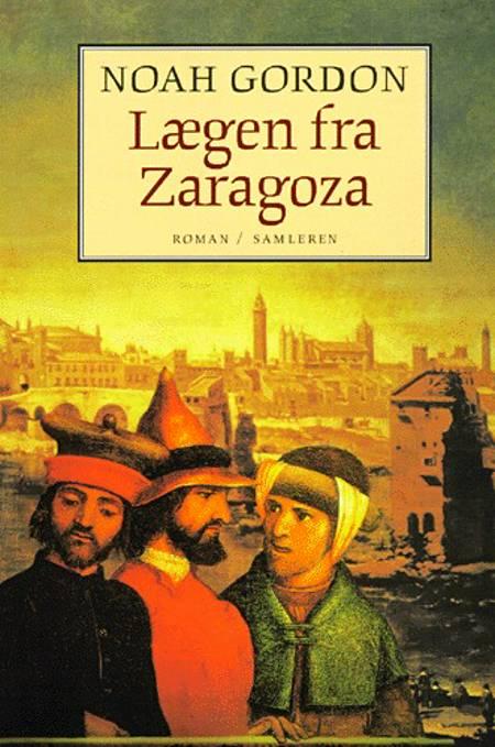 Lægen fra Zaragoza af Noah Gordon