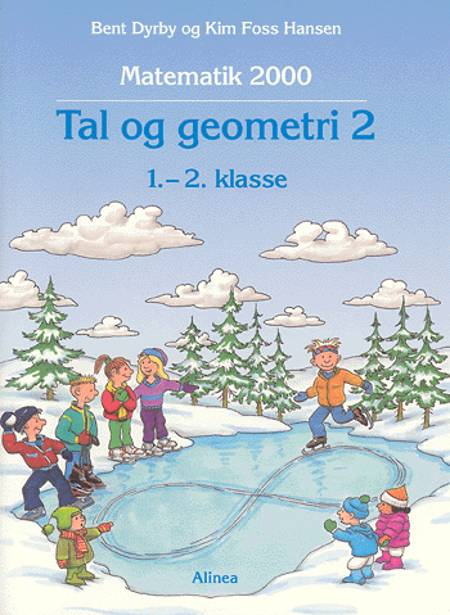 Tal og geometri af Bent Dyrby og Kim Foss Hansen