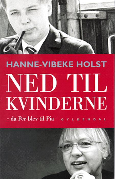 Ned til kvinderne af Hanne-Vibeke Holst