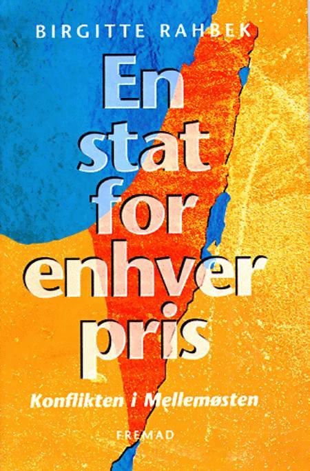 En stat for enhver pris af Birgitte Rahbek