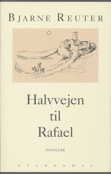 Halvvejen til Rafael af Bjarne Reuter