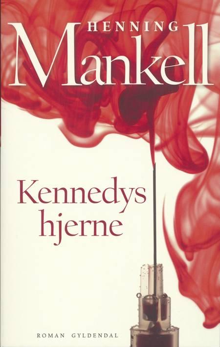 Kennedys hjerne af Henning Mankell