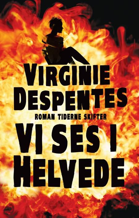 Vi ses i helvede af Virginie Despentes
