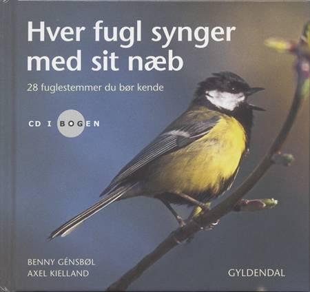 Hver fugl synger med sit næb af Benny Génsbøl og Axel Kielland
