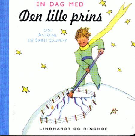 En dag med Den lille prins af Antoine de Saint-Exupéry