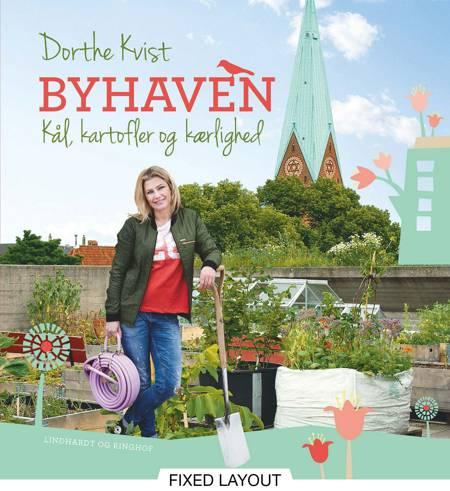 Byhaven. Kål, kartofler og kærlighed af Dorthe Kvist