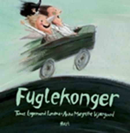 Fuglekonger af Tomas Lagermand Lundme og Anna Margrethe Kjærgaard