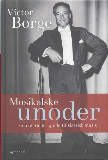 Musikalske unoder af Victor Borge