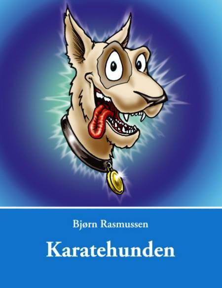 Karatehunden af Bjørn Rasmussen