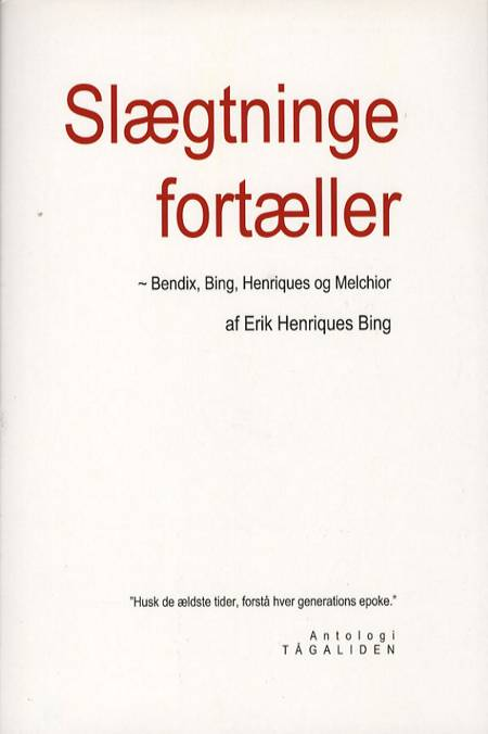 Slægtninge fortæller af Erik Henriques Bing