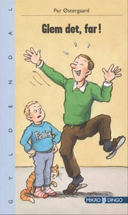 Glem det, far! af Per Østergaard