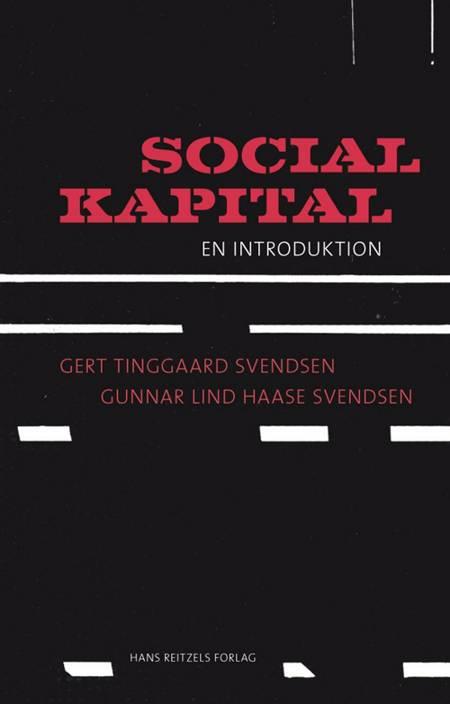 Social kapital af Gert Tinggaard Svendsen og Gunnar Lind Haase Svendsen