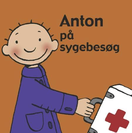 Anton på sygebesøg af Annemie Berebrouckx