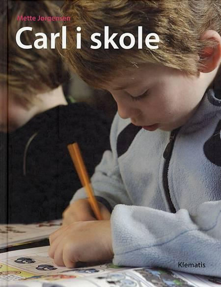 Carl i skole af Mette Jørgensen