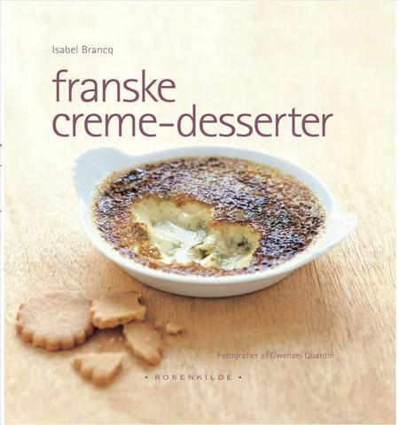Franske Creme-desserter af Isabel Brancq
