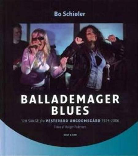 Ballademager Blues af Bo Schiøler