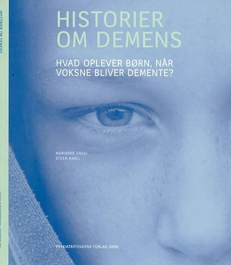 Historier om demens af Steen Kabel og Marianne Engel