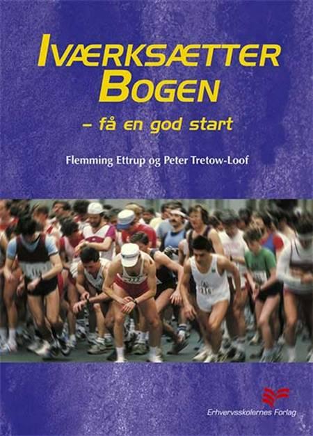 Iværksætterbogen af Flemming Ettrup og Peter Tretow-Loof