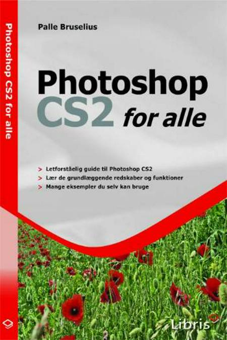 Photoshop CS2 for alle af Palle Bruselius