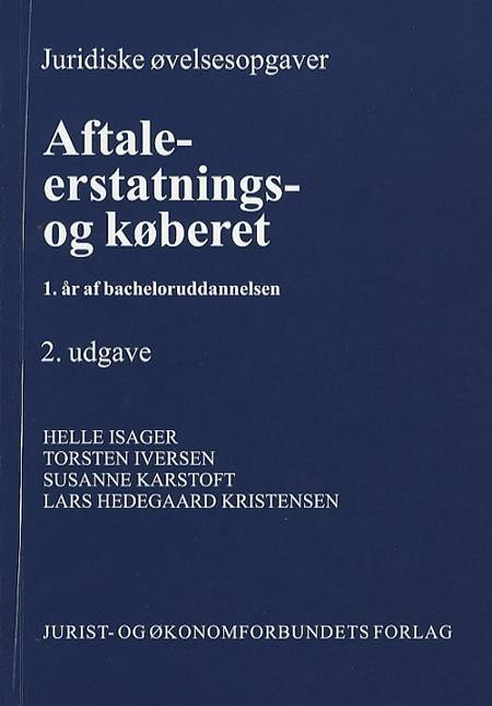 Juridiske øvelsesopgaver af Torsten Iversen, Susanne Karstoft, Helle Isager og Susanne Karstoft & Lars Hedegaard Kristensen m.fl.