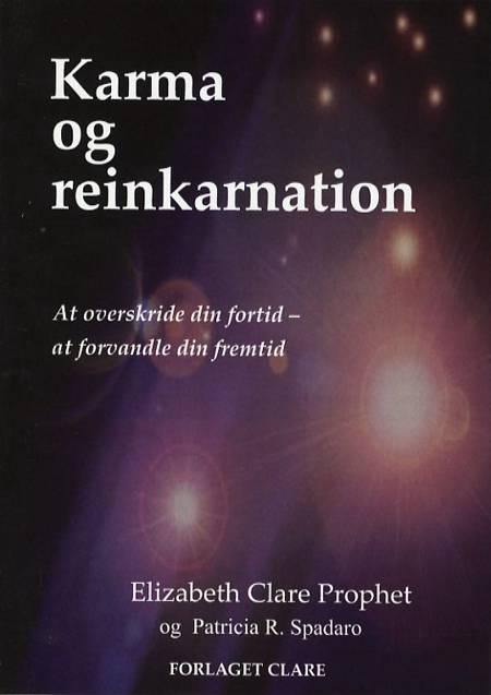 Karma og reinkarnation af Elizabeth Clare Prophet, Elisabeth Clare Prophet og Patricia Spadaro