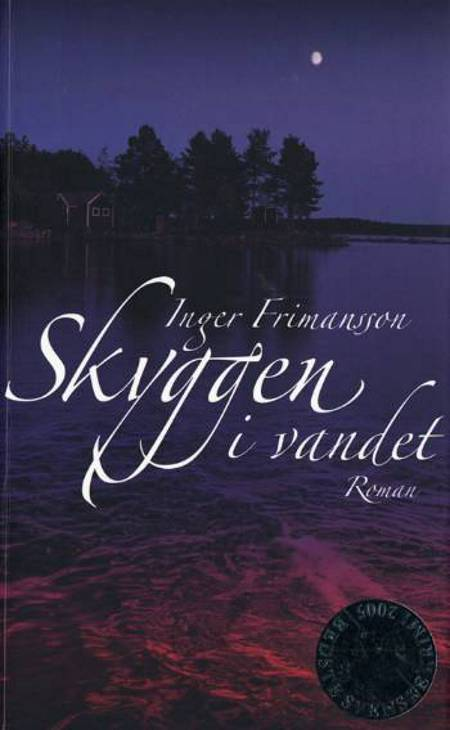 Skyggen i vandet af Inger Frimansson