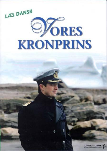Vores kronprins af Berit Mortensen