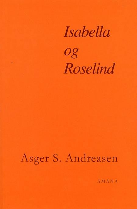 Isabella og Roselind af Asger S. Andreasen
