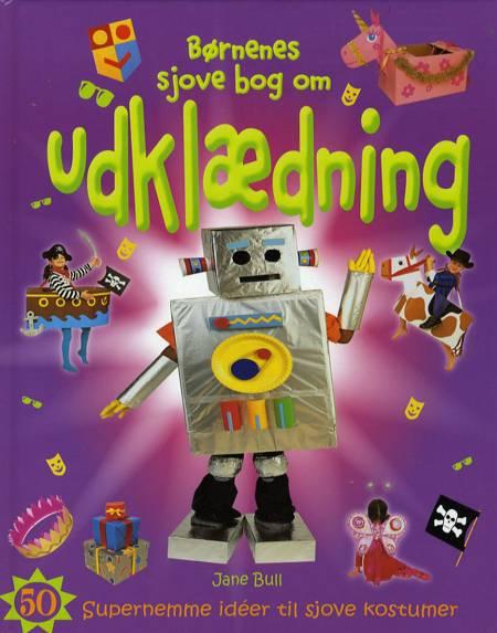 Børnenes sjove bog om udklædning af Jane Bull