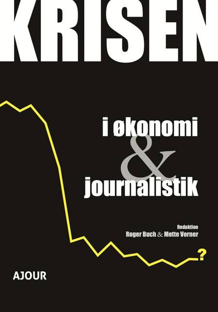 Krisen i økonomi & journalistik af mange bidragsydere