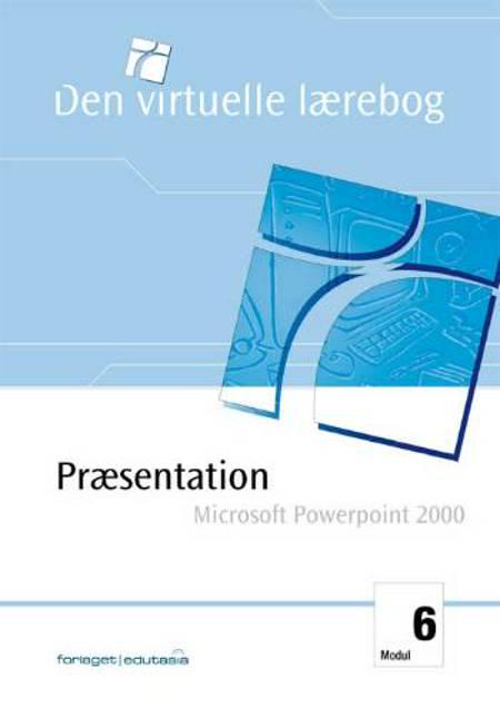 Præsentation, MS Powerpoint 2000 af Anna Kjærgaard