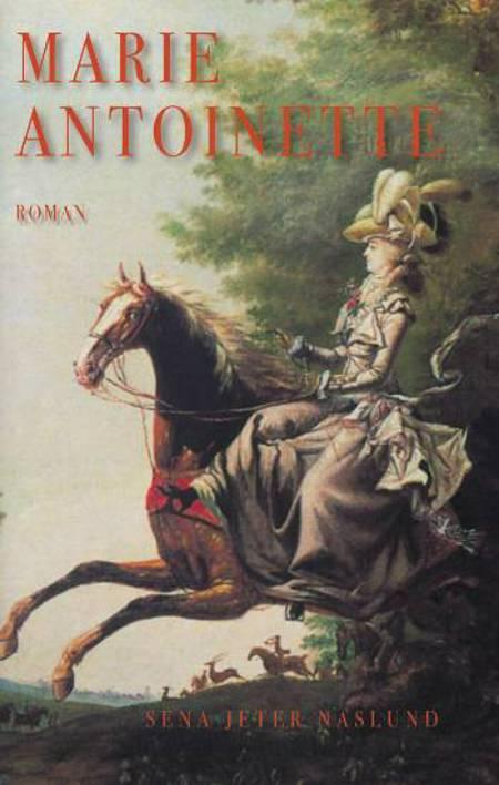 Marie-Antoinette af Sena Jeter Naslund