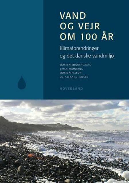 Vand og vejr om 100 år af Morten Søndergaard